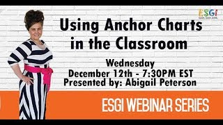 Using Anchor Charts Effectively In The Classroom With Abigail Peterson
