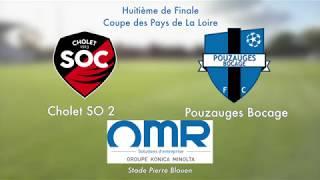 Coupe OMR-KONICA : Cholet passe contre Pouzauges (1-0 ap) !