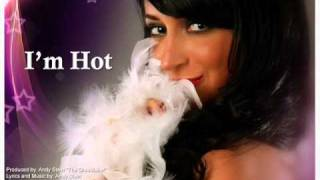Angelina Pivarnick - I'm Hot (Full Song + HQ)