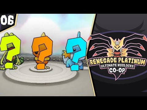 HOENN GIFT STARTERS?! - Pokemon Renegade Platinum ULTIMATE NUZLOCKE Co-Op Part 6