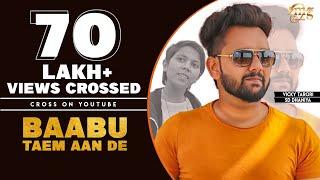 New Haryanvi Songs 2019 | Baabu Taem Aan De | SD Dhaniya | Vicky Tarori | Latest Haryanvi Songs 2019