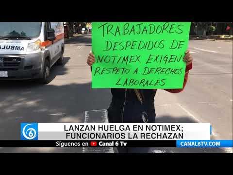 Lanzan huelga en Notimex; funcionarios la rechazan