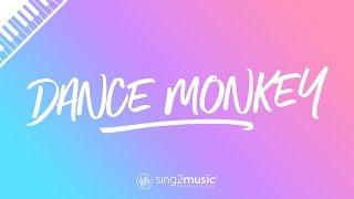 Dance Monkey (Piano Karaoke) Tones And I