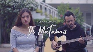 DI MATAMU   SUFIAN SUHAIMI ( Ipank Yuniar Ft. Kikijecky Akustik Cover )