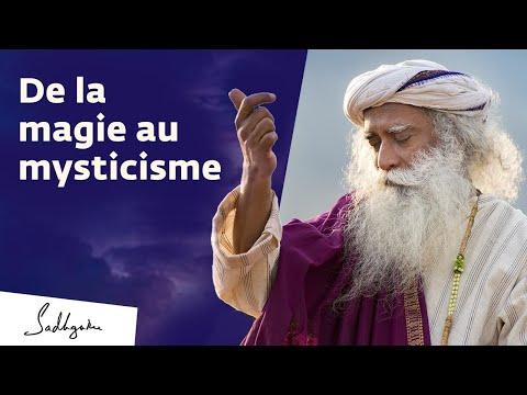 De la magie au mysticisme | Sadhguru Français