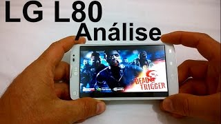 LG L80 - Análise do Aparelho [Review Brasil]