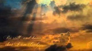 BE STILL AND KNOW / STEVEN CURTIS CHAPMAN