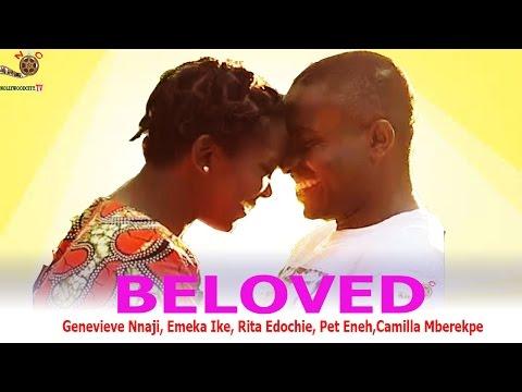 Beloved  - Newest Nigerian Nollywood Movie