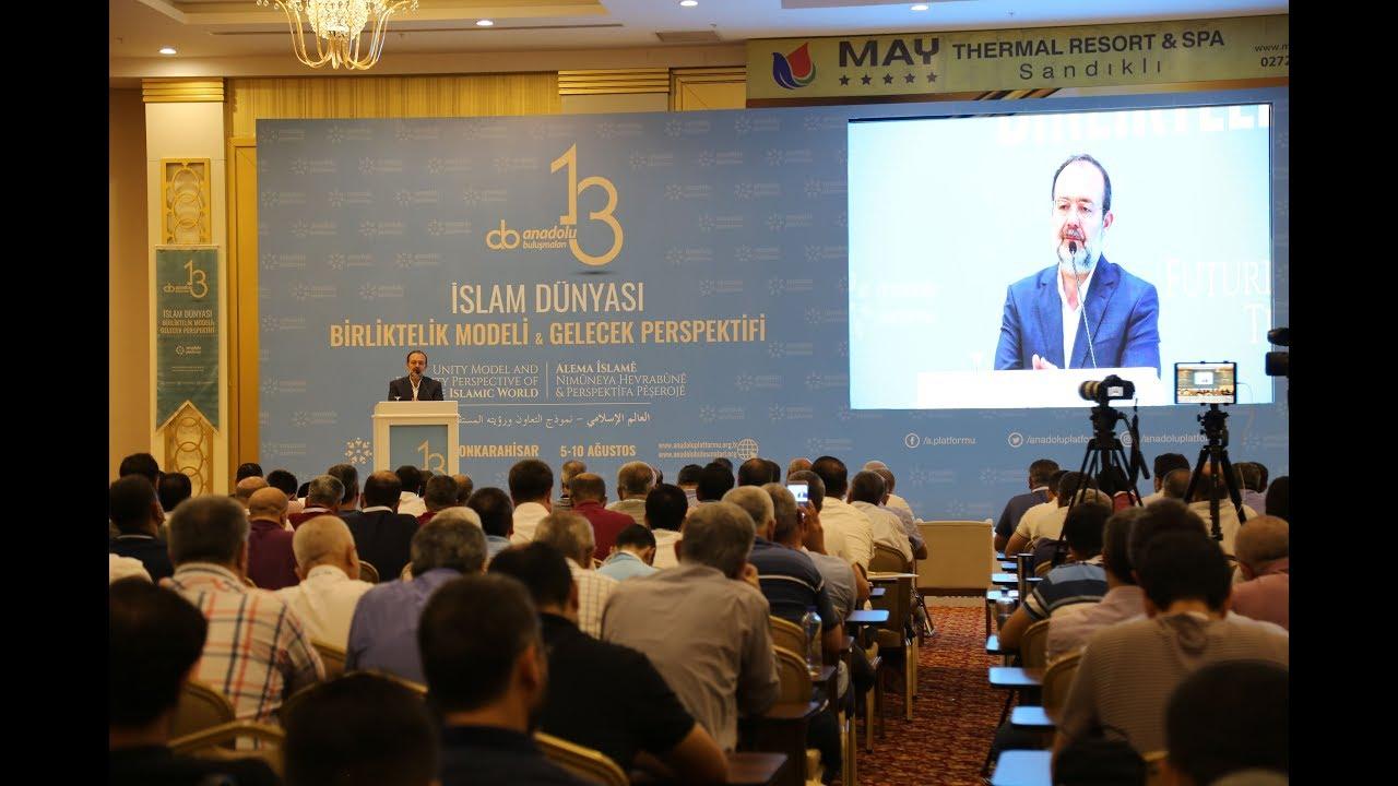 Anadolu Platformu I İslam Dünyası Serencamı