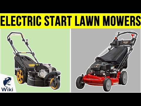 What Is the Best Electric Start Self Propelled Lawn Mower?