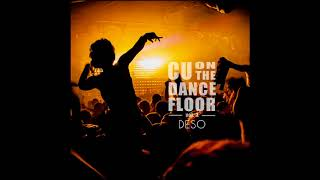 Deso   See You On The Dance Floor vol3