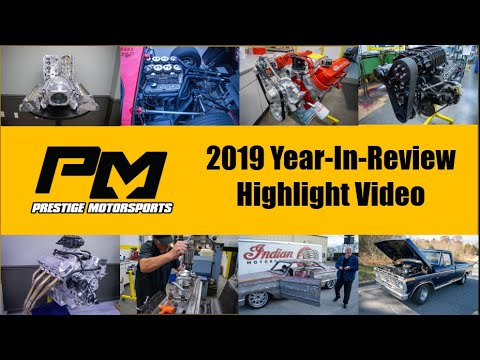 Prestige Motorsports 2019 Year In Review Highlight Video
