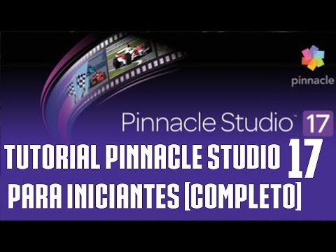 Tutorial Pinnacle Studio 17 – para Iniciantes [COMPLETO]