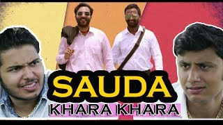 Sauda Khara Khara Ft. NAZARBATTU | Ootpataang Productions