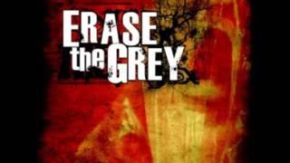 Erase the Grey - Facedown
