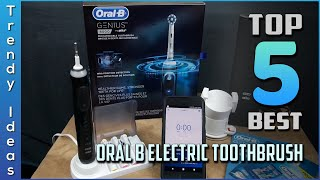 Top 5 Best Oral B Electric Toothbrush Review In 2020 | Are They Worth Buying?