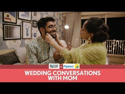 FilterCopy | Wedding Conversations With Mom | Ft. Sheeba Chaddha and Dhruv Sehgal
