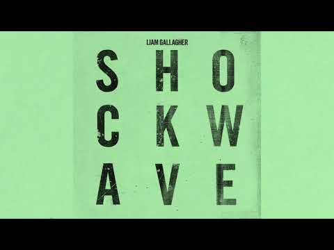 Liam Gallagher - Shockwave (Official Audio)