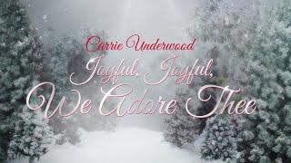 Carrie Underwood - Joyful, Joyful We Adore Thee(Behind The Song)