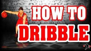 How to Dribble a Basketball | Basketball Drills for Kids | Youth Basketball