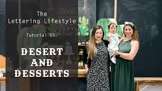 The Lettering Lifestyle | Desert & Desserts Acrylic Sign