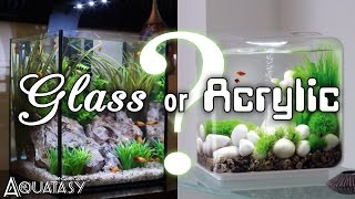 Aquatasy - Glass or Acrylic? - A Guide to Choosing Your Next Aquarium