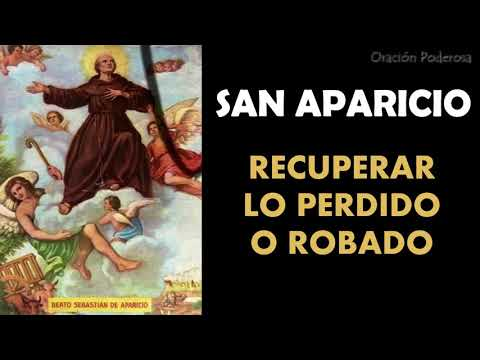 Oración al poderoso San Aparicio para recuperar lo perdido o robado (un amor, mascotas, objetos...)