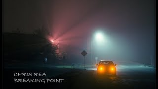 CHRIS REA - BREAKING POINT