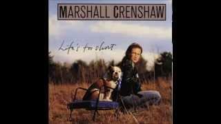 Marshall Crenshaw - Better Back Off