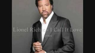 Lionel Richie : I call It Love - Lyrics