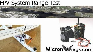 Micro Long Range FPV System Test