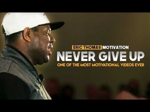 Eric Thomas - KEEP GRINDING & NEVER GIVE UP (Eric Thomas Motivation)