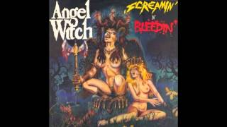 Angel Witch - Screamin' 'n Bleedin' (full album)