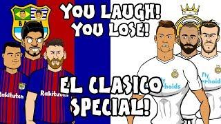 Download Video 🤣EL CLASICO - YOU LAUGH, YOU LOSE!🤣 (Barcelona vs Real Madrid 2-2 2018 Parody) MP3 3GP MP4