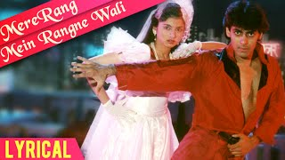 Mere Rang Mein Rangne Wali Full Song With Lyrics | Maine