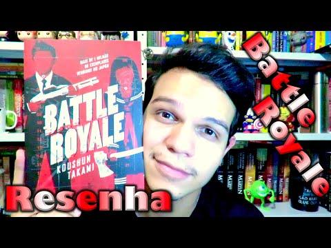 Resenha: Battle Royale - Koushun Takami | Cultura e Pro?xima Leitura
