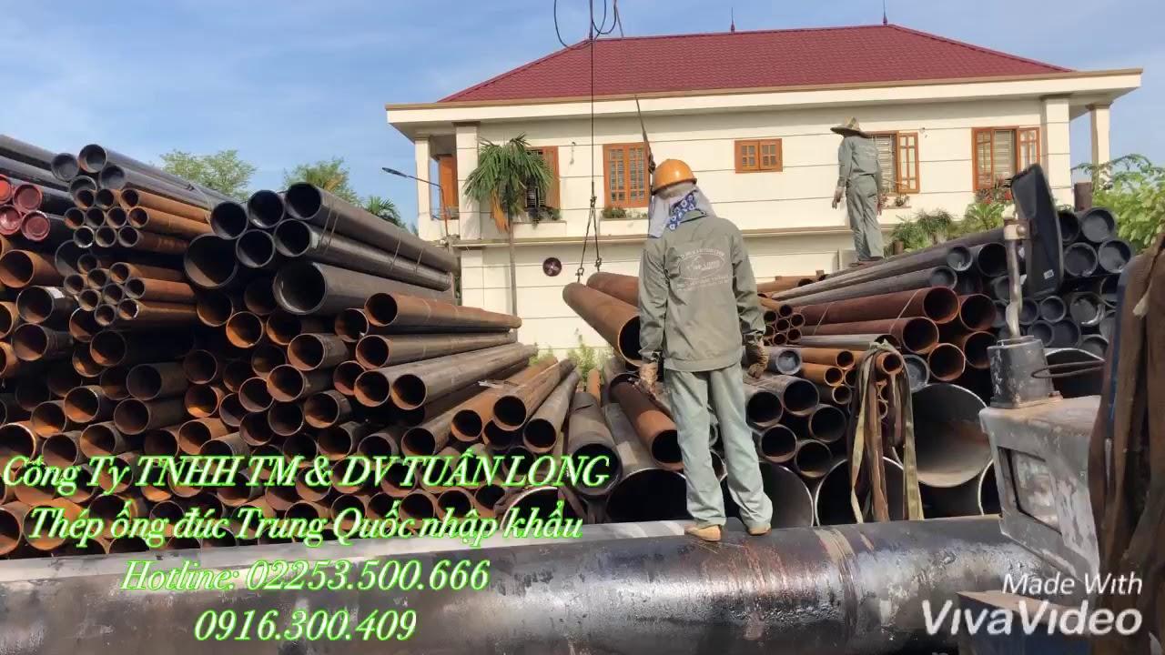 Thép ống đúc Trung Quốc nhập khẩu hàng hạ bãi ngày (08/07/2019)