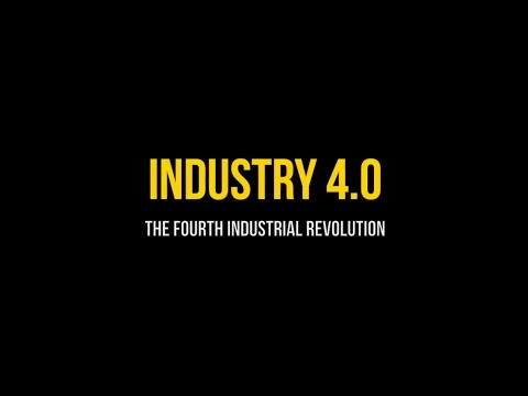 mp4 Industry 4 0 Fourth Industrial Revolution, download Industry 4 0 Fourth Industrial Revolution video klip Industry 4 0 Fourth Industrial Revolution