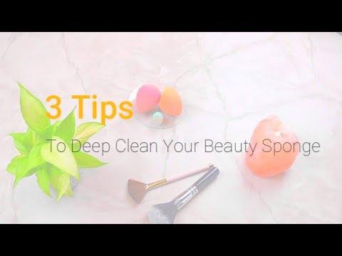3 Tips To Deep Clean Your Beauty Sponge