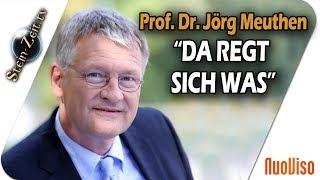 """""""Da regt sich was"""" – Prof. Dr. Jörg Meuthen im Gespräch mit Robert Stein"""