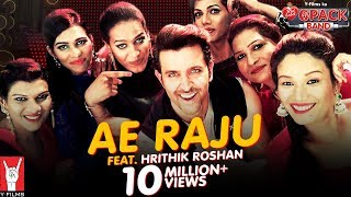 Ae Raju - Song Video - 6 Pack Band feat Hrithik Roshan