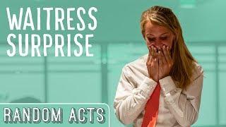 Strangers Tip A Waitress $4000!   Random Acts