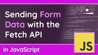 Sending Form Data (POST) with the Fetch API in JavaScript