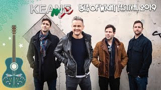 Keane - Live @ Isle Of Wight Festival 2019 - Cause And Effect Tour