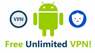 Free Unlimited Lifetime VPN for Android (No Root Required)