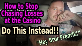 💰 STOP CHASING LOSSES AT THE CASINO - DO THIS INSTEAD!!