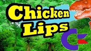 Chicken Lips #1