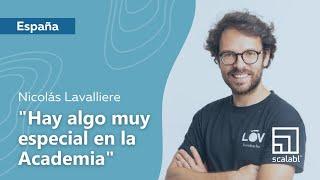 Nicolás Lavalliere: Hay algo muy especial en la Academia Scalabl | Barcelona, España