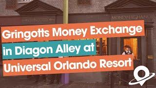 Gringotts Money Exchange at Universal's Wizarding World of Harry Potter – Diagon Alley