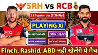 IPL 2020 - Match 3 | SRH vs RCB | Playing 11, Match Preview, Pitch Report & Match Prediction